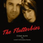 The Flutterbies - Come Alive