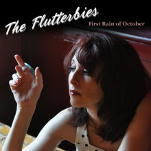 The Flutterbies - First Rain of October