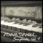 Adam Daniel - Songbook, Vol. 1